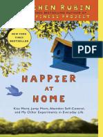 Happier at Home by Gretchen Rubin - Excerpt