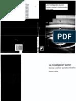 Latorre - La investigacion-accion. Conocer y cambiar la práctica educativa