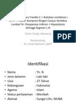 Spinal Cord Injury Frankle C + Dislokasi Vertebrae