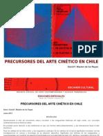 Precursores Del Arte Cinetico en Chile Por David F. Maulen de Los Reyes