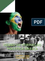 CURSO DE FORMAÇÃO POLÍTICA BÁSICA APRESENTAÇÃO SEGUNDA TURMA
