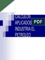 Cálculos Aplicados a la Industria Petrolera.
