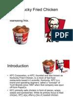 Kentucky Fried Chicken- KFC - Marketing Mix - four P's