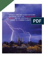 México Tercera Comunicación Nacional ante la Convención Marco de las Naciones Unidas sobre el Cambio Climáticoe