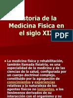 Historia de La Medicina Fisica en El Siglo