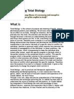 Biodecoding Total Biology