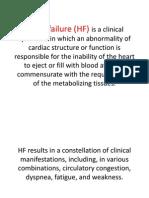 Heart Failure (HF) is a Clinical