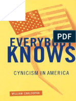 CHALOUPKA, William. Everybody Knows - Cynicism in America
