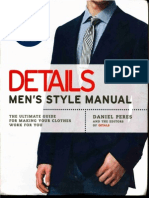 Daniel Peres, The Editors of Details Magazine-Details Men's Style Manual_ the Ultimate Guide for Making Your Clothes Work for You-Gotham (2007)