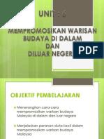 Unit 6 - Promosi Warisan Budaya Di Dalam Dan Luar Negara