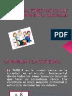 FAMILIA Y SOCIEDAD