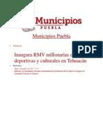 10-12-2013 Municipios Puebla - Inaugura RMV millonarias obras deportivas y culturales en Tehuacán
