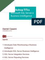 Apresentação Workshop TITcs - SQL Business Intelligence