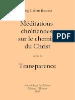 Meg Galletti Boucrot - Méditations chrétiennes sur le chemin du Christ