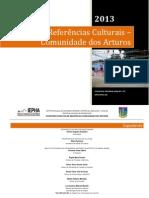 Referências Culturais Comunidade dos Arturos