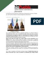 12-06-2013 Sexenio Puebla - PNUD y Gobierno estatal combatirán la inseguridad alimentaria