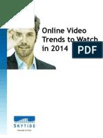 Online Video Trends to Watch in 2014