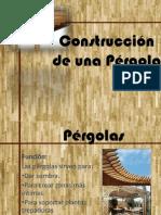 Construcción de una Pérgola
