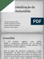 Recristalizacao Da Acetanilida