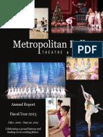 Metropolitan Ballet Theatre - Annual Report Fiscal Year 2013