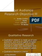 Target Audience Research Objective III
