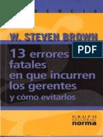 Brown. 13 Errores Fatales en Que Incurren Los Gerentes