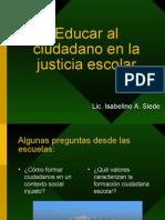 Educaralciudadanoenlajusticiaescolar