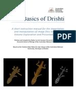 The Basics of Drishti