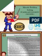 Ppt Metode Pemecahan Masalah ( Problem Solving ) Fuadillah Pangestu k2512036