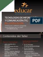 Tecnología de la Información y Comunicación (TIC) en la Educación