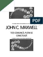 Maxwell Toti Comunica,Putini Se Conecteaza