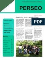 Perseo n° 3, 2013