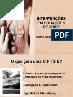 INTERVENÇÕES EM SITUAÇÕES DE CRISE
