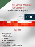 Low Level Virtual Machine C# Compiler Senior Project Proposal Presentation (ppt)