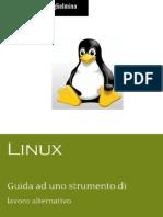 Linux Uno Strumento Di Lavoro Alternativo