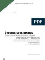Ordenes Subsidiarios. Coca, Esmeraldas La Guerra y La Paz
