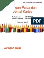 DSP4 - Ppt OD (Pulpa, Karies)