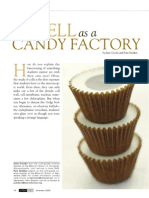 The Cell as a Candy Factory