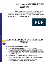 Data Collection and the Field Works