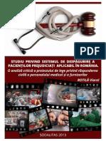 Studiu Privind Sistemul de Despagubire a Pacientilor Prejudiciati Aplicabil in Romania