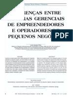 Diferenças entre sistemas gerenciais de emprendedores e operadores de pequenos negocios.