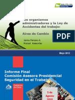 Los Organismos Administradores y La Ley de Acccidente de Trabajo
