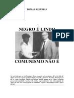 Tomas Schuman - Negro Lindo Comunismo N o