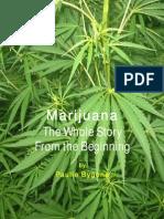 Marijuana the Whole Story