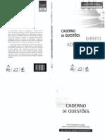 Direito Administrativo - Caderno de Questões 16ª Edição -Vicente Paulo e Marcelo Alexandrino