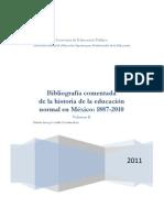 bibliografa comentada de la historia de la educacin normal en mxico