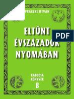 Práczki István Eltűnt évszázadok nyomán
