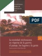 La Sociedad Michoacana en Vísperas de la guerra el paisaje los lugares y la gente
