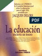 Delors, Jacques - La Educacion Encierra Un Tesoro