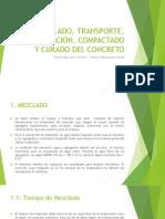 MEZCLADO, TRANSPORTE, COLOCACIÓN, COMPACTADO